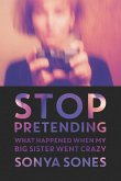 Stop Pretending (eBook, ePUB)