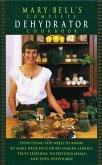 Mary Bell's Comp Dehydrator Cookbook (eBook, ePUB)