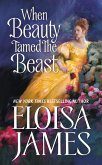 When Beauty Tamed the Beast (eBook, ePUB)