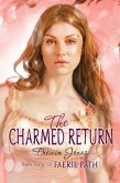 Faerie Path #6: The Charmed Return (eBook, ePUB)