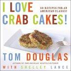 I Love Crab Cakes! (eBook, ePUB)