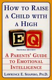 How to Raise a Child with a High EQ (eBook, ePUB)