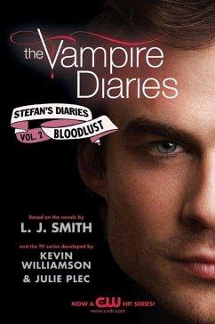 The Vampire Diaries: Stefans Diaries #2: Bloodlust