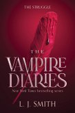 The Vampire Diaries: The Struggle (eBook, ePUB)