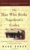 The Man Who Broke Napoleon's Codes (eBook, ePUB)