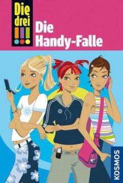 Die Handy-Falle / Die drei Ausrufezeichen Bd.1