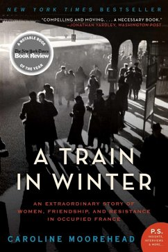 A Train in Winter (eBook, ePUB) - Moorehead, Caroline
