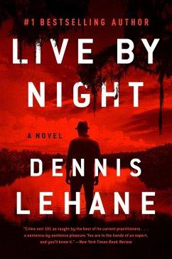 Live by Night (eBook, ePUB) - Lehane, Dennis