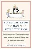 French Kids Eat Everything (eBook, ePUB)