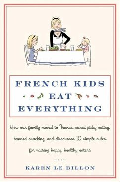 French Kids Eat Everything (eBook, ePUB) - Le Billon, Karen