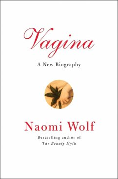 Vagina (eBook, ePUB) - Wolf, Naomi