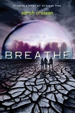 Breathe (eBook, ePUB) - Crossan, Sarah