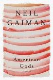 American Gods: The Tenth Anniversary Edition (eBook, ePUB)