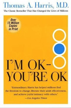 I'm OK--You're OK (eBook, ePUB)