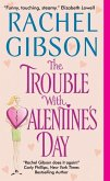 The Trouble With Valentine's Day (eBook, ePUB)