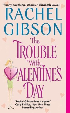 The Trouble With Valentine's Day (eBook, ePUB) - Gibson, Rachel