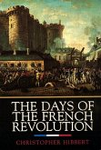 The Days of the French Revolution (eBook, ePUB)