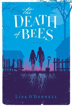 The Death of Bees (eBook, ePUB) - O'Donnell, Lisa