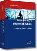 M&A-Projekte erfolgreich führen (eBook, PDF)