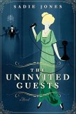 The Uninvited Guests (eBook, ePUB)