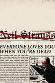 Everyone Loves You When You're Dead (eBook, ePUB)