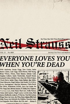 Everyone Loves You When You're Dead (eBook, ePUB) - Strauss, Neil