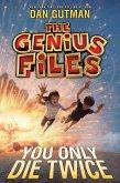 The Genius Files #3: You Only Die Twice (eBook, ePUB)