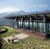 150 Best Eco House Ideas (eBook, ePUB)