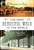 The Most Beautiful Walk in the World (eBook, ePUB)
