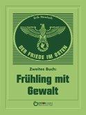 Der Friede im Osten. Zweites Buch (eBook, PDF)
