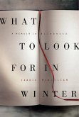 What to Look for in Winter (eBook, ePUB)