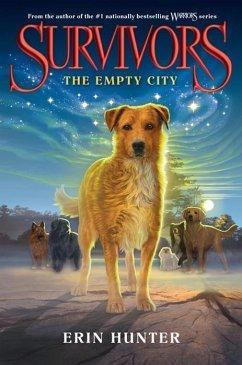 Survivors #1: The Empty City (eBook, ePUB) - Hunter, Erin