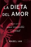 La dieta del amor (eBook, ePUB)