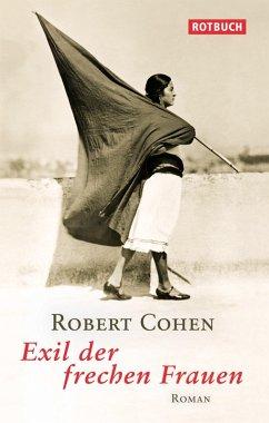 Exil der frechen Frauen (eBook, ePUB) - Cohen, Robert