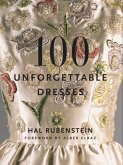 100 Unforgettable Dresses (eBook, ePUB)