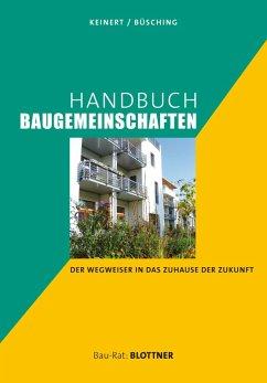 Handbuch Baugemeinschaften (eBook, PDF) - Keinert, Steffen; Büsching, Andreas