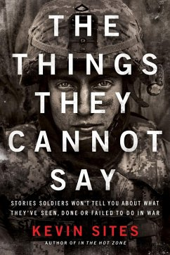 The Things They Cannot Say (eBook, ePUB) - Sites, Kevin