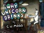 Why Unicorn Drinks (eBook, ePUB)