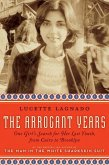 The Arrogant Years (eBook, ePUB)