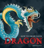 How to Draw Your Dragon (eBook, ePUB)