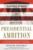 Presidential Ambition (eBook, ePUB)