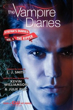 The Vampire Diaries: Stefans Diaries #4: The Ripper
