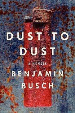 Dust to Dust (eBook, ePUB) - Busch, Benjamin