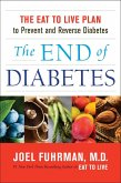The End of Diabetes (eBook, ePUB)