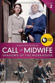 Call the Midwife: Shadows of the Workhouse (eBook, ePUB)