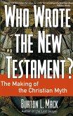 Who Wrote the New Testament? (eBook, ePUB)