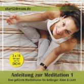 Anleitung zur Meditation. Tl.1, Audio-CD