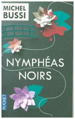 Nymphéas noirs - Bussi, Michel