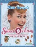 Neue Rezepte - Sweet & Easy / Enie backt Bd.2