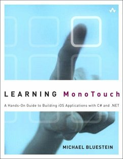 Learning MonoTouch (eBook, PDF) - Bluestein, Michael